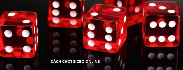 Hướng dẫn cách chơi Sicbo trực tuyến